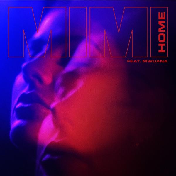 Home (feat. Mwuana) - Single