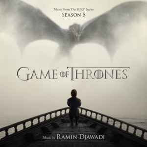 Game of Thrones: Season 5 (Music from the HBO Series) - Ramin Djawadi