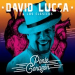 David Lucca & los Clasicos - La Felicidad