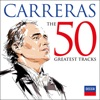 Carreras The 50 Greatest Tracks