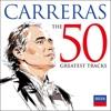 Carreras The 50 Greatest Tracks