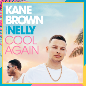 Cool Again (feat. Nelly)