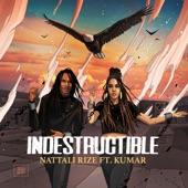 Nattali Rize - Indestructible (feat. Kumar)