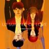 Summer of Love Club Remixes EP