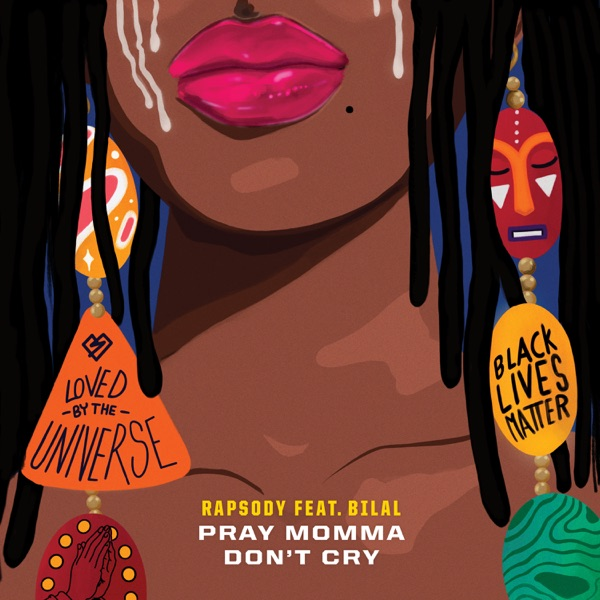 Rapsody - Pray Momma Don't Cry (From
