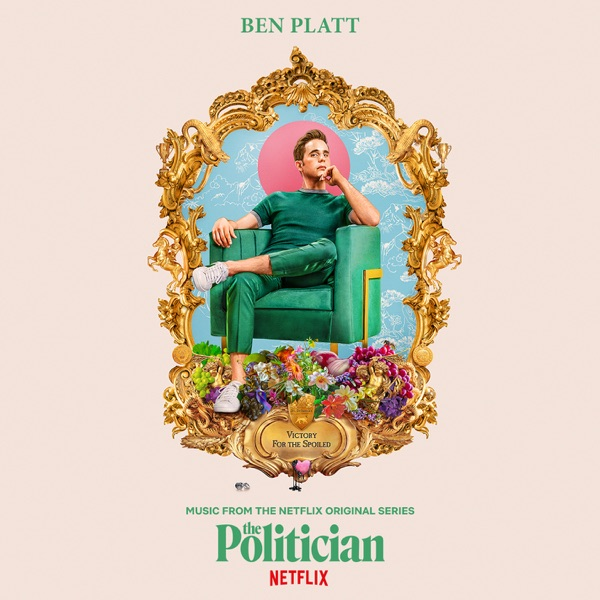 Music From The Netflix Original Series The Politician - EP