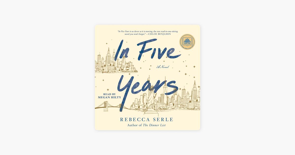 In Five Years (Unabridged) - Rebecca Serle