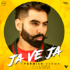 Ja Ve Ja - Parmish Verma mp3