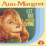 Ann-Margret - What Am I Supposed to Do