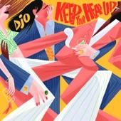 Djo - Keep Your Head Up