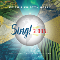 Sing! Global (Live At The Getty Music Worship Conference) - Keith & Kristyn Getty Cover Art