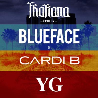 Thotiana (Remix) [feat. Cardi B & YG] - Blueface song
