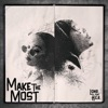 Make the Most feat H E R Single