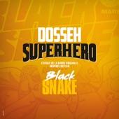 Superhéro (Extrait de la bande originale inspirée du film Black Snake) - Single