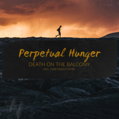 [Download] Perpetual Hunger (Tuba Twooz Remix) MP3