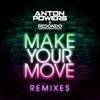 Make Your Move by Anton Powers iTunes Track 2