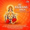 Jai Bajrang Bala Hanuman Bhajan