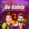 Do Gabru Mankirt Aulakh Parmish Verma