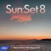 Various Artists - Sun:Set 8 By Alexandros Christopoulos artwork