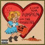 The Regrettes - Pumpkin