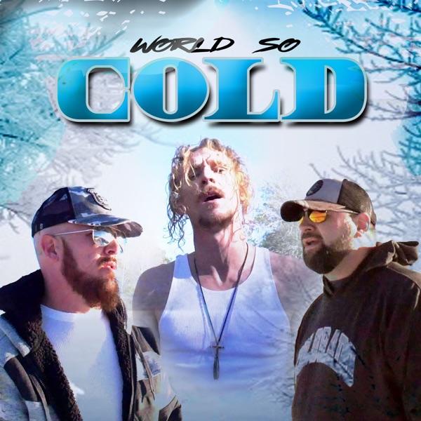 World so Cold - Single