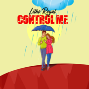 Control Me - Litho Royal
