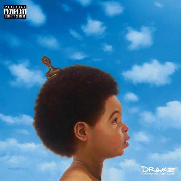 Drake – Nothing Was the Same