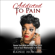 Rainie Howard - Addicted to Pain: Renew Your Mind & Heal Your Spirit from a Toxic Relationship in 30 Days (Unabridged)