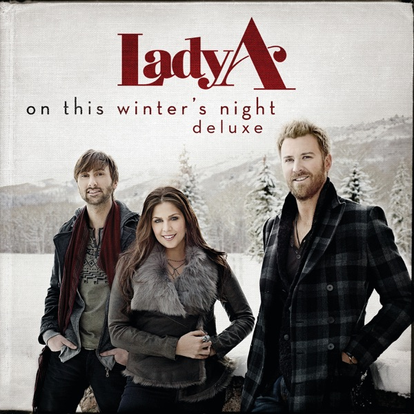 Lady A - On This Winter's Night (Deluxe Edition)