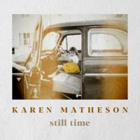 Karen Matheson - Still Time artwork