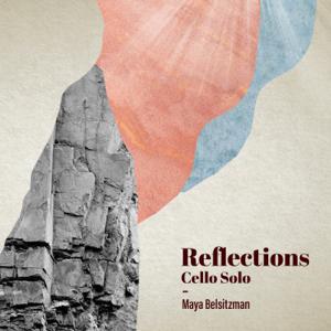 Maya Belsitzman & Matan Ephrat - Reflections - Cello Solo