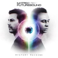 Mystery Machine - MATRIX - FUTUREBOUND