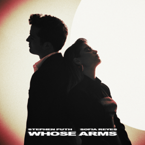 Stephen Puth - Whose Arms feat. Sofia Reyes