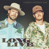 Florida Georgia Line - Long Live