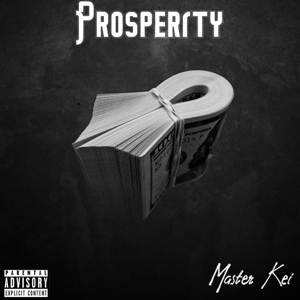 Master Kei - Prosperity - EP