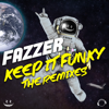 Fazzer - Keep It Funky (NoizBasses Remix) artwork
