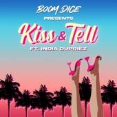 Boom Dice - Kiss & Tell (feat. India Dupriez)