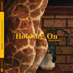 Holding On (feat. Austen) [Qrion Remix] - Single