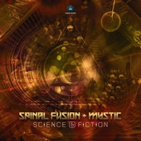 Science & Fiction - SPINAL FUSION - MYSTIC