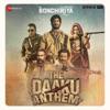 The Daaku Anthem Sonchiriya Single