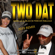 Two Dat: Crunk Wit It (feat. Korrine) [New Orleans Saints 2019 Remix] - Arden Lo & Black Is Forever Fabulous
