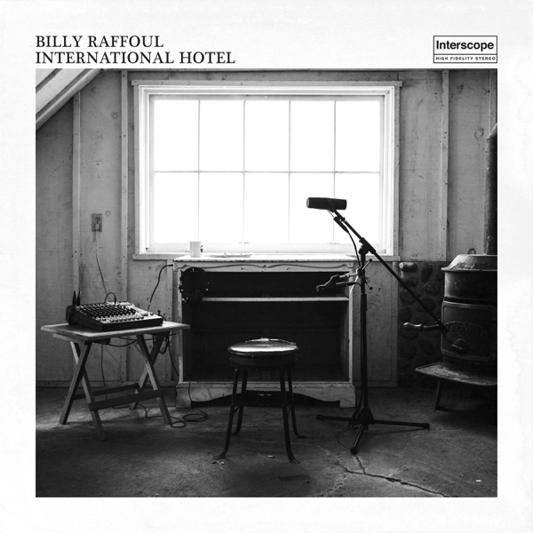 Billy Raffoul – International Hotel