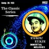 The Classic Series Kishore Kumar Immortal Melodies