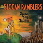 The Slocan Ramblers - Mighty Hard Road