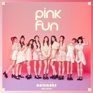 PINK FUN - 粉紅炸彈