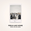 Feels Like Home, Vol. 1 - Israel & New Breed