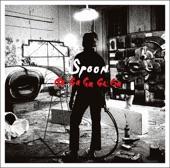 Spoon - The Underdog