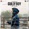 Asli Hip Hop <br />    Gully Boy   Ranveer Singh, Spitfire, D'EVIL, Nexus, Rahul Raahi, Emiway Bantai, D-cypher, BeatRAW & Ankur Tewari