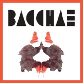 Bacchae - Leave Town