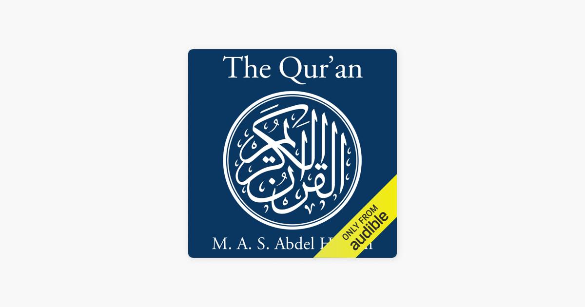 The Qur'an: A New Translation by M  A  S  Abdel Haleem (Unabridged)